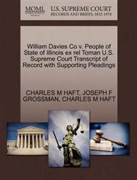 William Davies Co V. People of State of Illinois Ex Rel Toman U.S. Supreme Court Transcript of Record with Supporting Pleadings