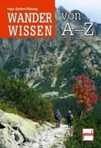 Wanderwissen von A bis Z