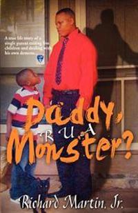 Daddy, R U a Monster?