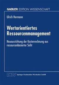 Wertorientiertes Ressourcenmanagement