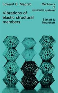 Vibrations of Elastic Structural Members