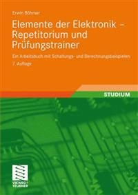 Elemente Der Elektronik - Repetitorium Und Prüfungstrainer