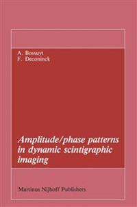 Amplitude/phase patterns in dynamic scintigraphic imaging