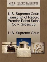 U.S. Supreme Court Transcript of Record Premier-Pabst Sales Co V. Grosscup