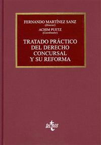 Tratado práctico del Derecho Concursal y su reforma / Practical Treatise of Bankruptcy Law and its reform