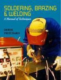 Soldering, Brazing and Welding