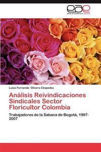 Analisis Reivindicaciones Sindicales Sector Floricultor Colombia