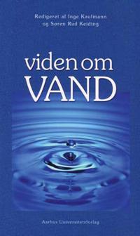Viden Om Vand: En Laerebog Om Vand Alle Vegne ...
