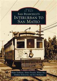 San Francisco's Interurban to San Mateo