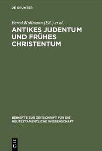 Antikes Judentum Und Fr hes Christentum