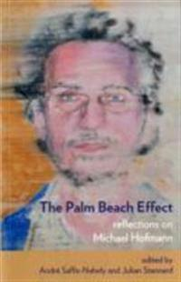 Palm beach effect - reflections on michael hofmann