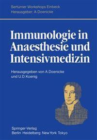 Immunologie in Anaesthesie Und Intensivmedizin