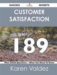 Customer Satisfaction 189 Success Secrets