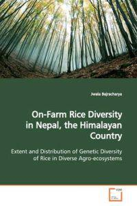 On-farm Rice Diversity in Nepal, the Himalayan Country