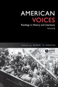 American Voices: Readings in History and Literature, Volume 2