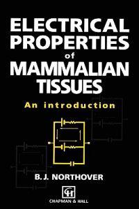Electrical Properties of Mammalian Tissues