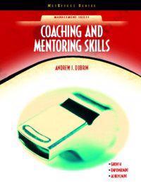 Coaching and Mentoring Skills (NetEffect Series)