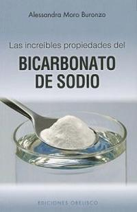 Las Increibles Propiedades del Bicarbonato de Sodio = The Amazing Properties of Baking Soda