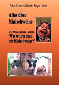Alles Ber Minischweine