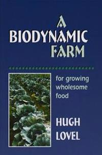 A Biodynamic Farm
