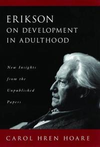 Erikson on Development in Adulthood