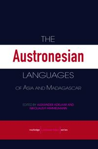 The Austronesian Languages of Asia and Madagascar