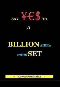 Billionaire's Mind-Set