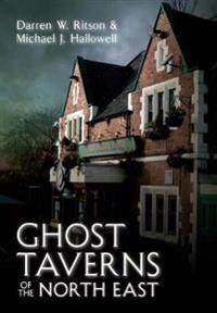 Ghost Taverns of the North East