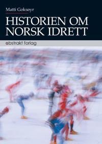 Historien om norsk idrett