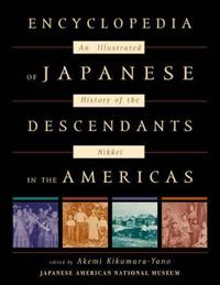 Encyclopedia of Japanese Descendants in the Americas