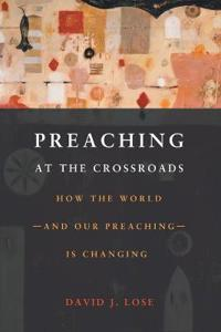 Preaching at the Crossroads