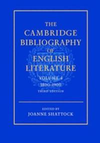 The Cambridge Bibliography of English Literature: Volume 4, 1800-1900