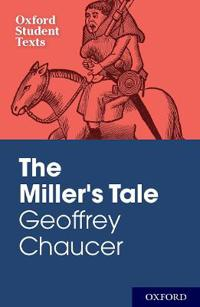 Geoffrey Chaucer: The Miller's Tale