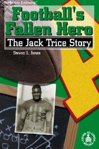 Football's Fallen Hero: The Jack Trice Story