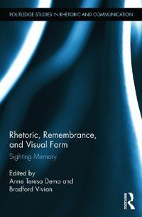 Rhetoric, Remembrance, and Visual Form