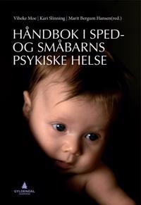 Håndbok i sped- og småbarns psykiske helse