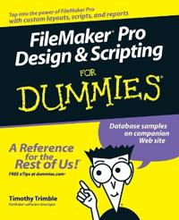 FileMaker Pro Design Scripting For Dummies