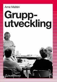 Grupputveckling - inom skola och andra arbetsplatser