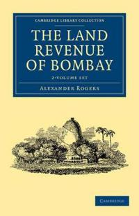 The Land Revenue of Bombay
