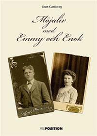 Möjaliv med Emmy och Enok