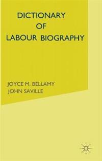 Dictionary of labour biography - volume 2