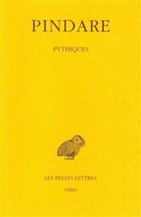 Pindare, Tome II: Pythiques