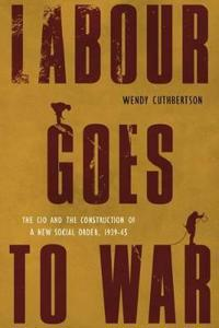 Labour Goes to War