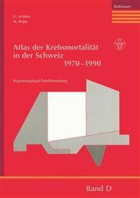 Atlas Der Krebsmortalit t in Der Schweiz 1970-1990