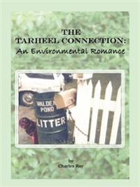 The Tarheel Connection: An Environmental Romance