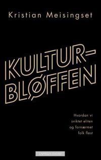 Kulturbløffen - Kristian Meisingset | Inprintwriters.org