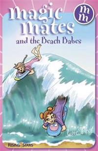 Magic Mates and the Beach Babes