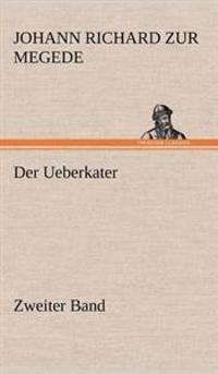 Der Ueberkater - Zweiter Band