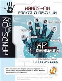 Hands-On Prayercurriculum: Kids & Youth Prayer Training