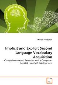 Implicit and Explicit Second Language Vocabulary Acquisition
